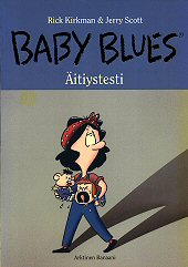 Kansi: Baby Blues - Äitiystesti